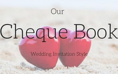 Wedding Invitation Styles – The Cheque Book