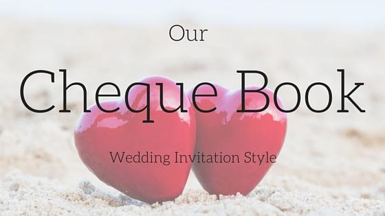 Our cheque book wedding invitations