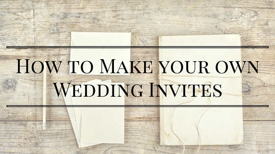 Making your own Wedding Stationery