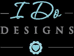 I Do Designs